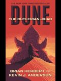 Dune: The Butlerian Jihad: Book One of the Legends of Dune Trilogy