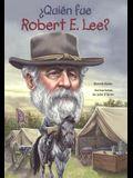 Quien Fue Robert E. Lee?