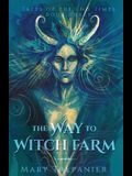 The Way to Witch Farm