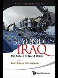 Beyond Iraq: The Future of World Order