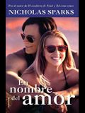 En Nombre del Amor (Movie Tie In)