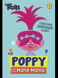 Poppy and the Mane Mania (DreamWorks Trolls Chapter Book #1) (Dreamworks Trolls Chapter Books)