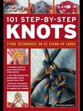 101 Step-By-Step Knots: Special Stand-Up Design for Hands-Free Practice