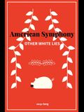 American Symphony: Other White Lies