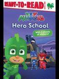 Hero School: Ready-To-Read Level 1