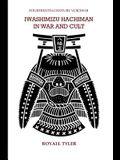Iwashimizu Hachiman in War and Cult