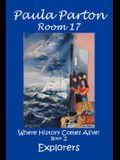 Room 17 Where History Comes Alive! Book II, Explorers