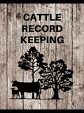 Cattle Record Keeping: Livestock Breeding and Production, Calving Journal Record Book, Income and Expense Tracker, Cattle Management Accounti