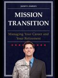 Mission Transition: Managing Your Career and Your Retirement