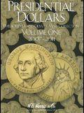 Presidential Dollars, Volume 1: Philadelphia and Denver Mint Collection