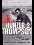 The Proud Highway:: Saga of a Desperate Southern Gentleman