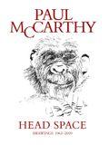 Paul McCarthy: Head Space, Drawings 1963-2019