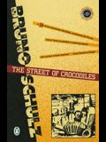 The Street of Crocodiles (Classic, 20th-Century, Penguin)