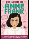 The Story of Anne Frank: A Biography Book for New Readers