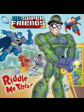 Riddle Me This! (DC Super Friends) (Pictureback(R))