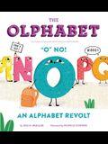 The Olphabet: O No! an Alphabet Revolt