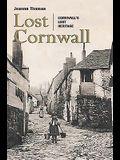 Lost Cornwall