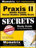 Praxis II Middle School: Social Studies (5089) Exam Secrets Study Guide
