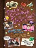 Gravity Falls Gravity Falls: Tales of the Strange and Unexplained: (Bedtime Stories Based on Your Favorite Episodes!)