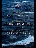 Captain Kyle Miller, Captain John Hemming, Captain Larry Michner