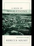 A Book of Migrations: Some Passages in Ireland