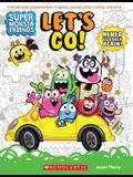 Let's Go! (Super Monsta Friends, Book 1)
