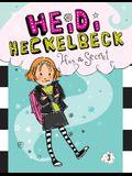 Heidi Heckelbeck Has a Secret: #1