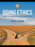 Doing Ethics: Moral Reasoning and Contemporary Issues (Fourth Edition)