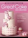 Great Cake Decorating: Sweet Designs for Cakes & Cupcakes