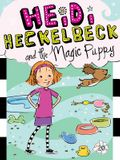 Heidi Heckelbeck and the Magic Puppy, Volume 20