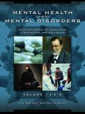 Mental Health and Mental Disorders [3 Volumes]: An Encyclopedia of Conditions, Treatments, and Well-Being