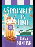 A Sprinkle in Time
