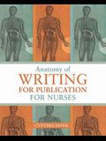 Anatomy of Writing for Publication for Nurses
