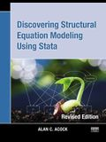 Discovering Structural Equation Modeling Using Stata: Revised Edition
