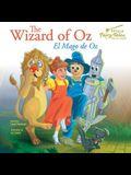 The Bilingual Fairy Tales Wizard of Oz: El Mago de Oz