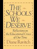 The Schools We Deserve