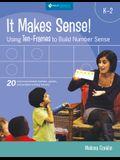 It Makes Sense! Using Ten-Frames to Build Number Sense, Grades K-2