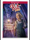 Kit: Turning Things Around