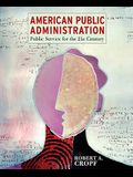 American Public Administration- (Value Pack W/Mysearchlab)