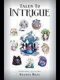 Tales to Intrigue