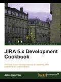 Jira 5.X Development Cookbook