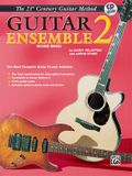 Belwin's 21st Century Guitar Ensemble 2: The Most Complete Guitar Course Available (Score), Book & CD [With CD (Audio)]