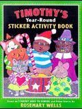 Timothy's Year-Round Sticker Activity Book