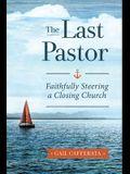 The Last Pastor