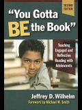 """""""You Gotta BE the Book"""": Teaching Engaged and Reflective Reading with Adolescents, Second Edition (Language and Literacy Series (Teachers College Pr)) (Language & Literacy)"""