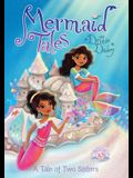 A Tale of Two Sisters: Book 10