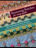 Stunning Stitches for Crazy Quilts: 480 Embroidered Seam Designs, 36 Stitch-Template Designs for Perfect Placement