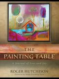 The Painting Table: A Journal of Loss and Joy