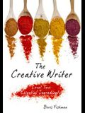 The Creative Writer: Level Two: Growing Your Craft