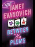 Between the Plums (Stephanie Plum: Between the Numbers)